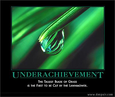 underachievement.jpg
